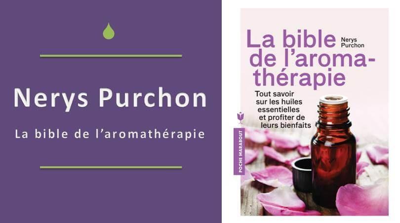 la bible de l'aromathérapie, la bible de l aromathérapie pdf ou la bible de l aromathérapie